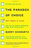 img - for The Paradox of Choice: Why More Is Less, Revised Edition book / textbook / text book