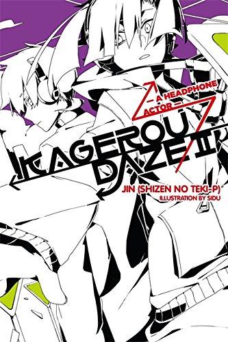 Kagerou Daze, Vol. 2: A Headphone Actor - light novel
