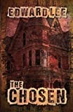 The Chosen, Edward Lee, 1475217056