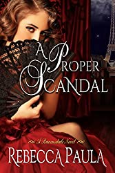 A Proper Scandal (Ravensdale Family Book 2)