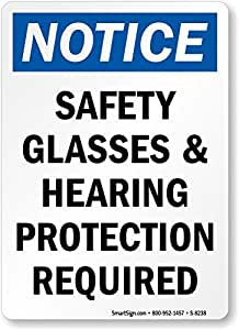"""Notice: Safety Glasses & Hearing Protection Required, Adhesive Signs and Labels, 10"""" x 7"""""""
