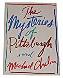 Front cover for the book The Mysteries of Pittsburgh by Michael Chabon