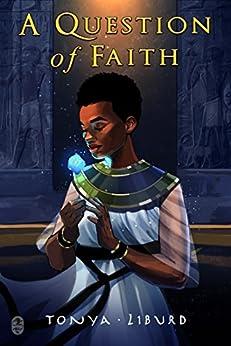A Question of Faith by [Liburd, Tonya]