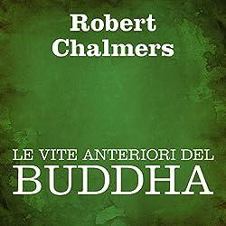 Le vite anteriori del Buddha [The Former Lives of Buddha]