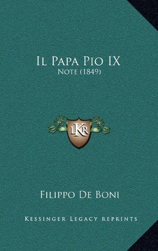 Download Il Papa Pio IX: Note (1849) (Italian Edition) PDF