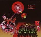 Strange by Julian Julien