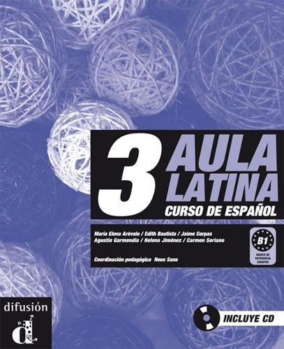 Aula latina 3. Libro del alumno + CD (Ele - Texto Español)
