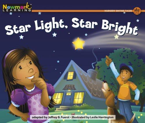 Star Light, Star Bright (Rising Readers: Nursery Rhyme Tales, Level H)