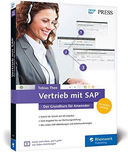Vertrieb mit SAP. Der Grundkurs für Anwender: Ihr Schnelleinstieg in SAP SD -- inklusive Video-Tutorials (SAP PRESS) Broschiert – 27. März 2017 Tobias Then 3836244659 Anwendungs-Software Betriebswirtschaft