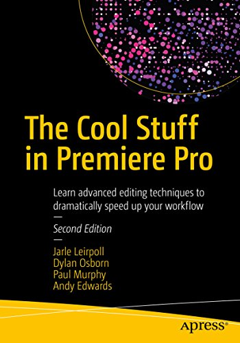 The cool stuff in premiere pro learn advanced editing techniques to the cool stuff in premiere pro learn advanced editing techniques to dramatically speed up your fandeluxe Choice Image
