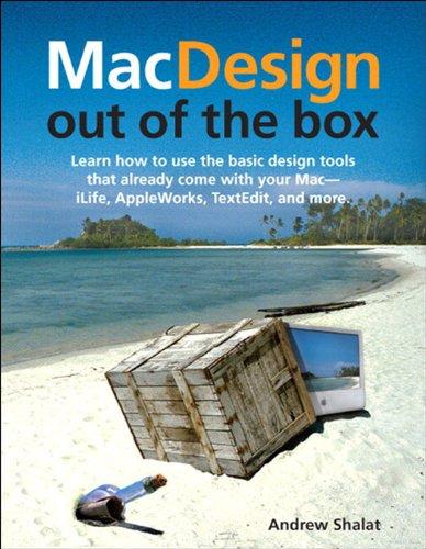 Mac Design Out of the Box Kindle Editon
