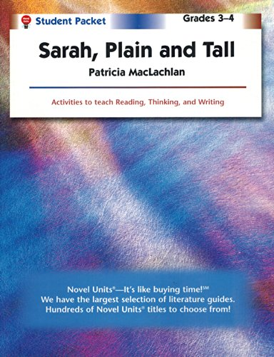 Sarah, Plain & Tall - Student Packet by Novel Units