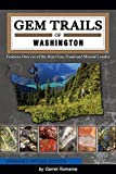 img - for Gem Trails of Washington book / textbook / text book