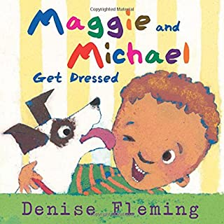 Book Cover: Maggie and Michael Get Dressed