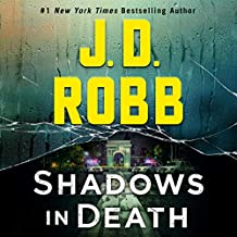 Shadows in Death: An Eve Dallas Novel: In Death, Book 51