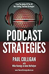 Podcast Strategies - How To Podcast - 21 Questions Answered (English Edition)