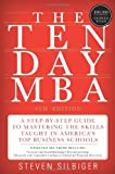 (THE TEN-DAY MBA: A STEP-BY-STEP GUIDE TO MASTERING THE SKILLS TAUGHT IN AMERICA'S TOP BUSINESS SCHOOLS ) BY SILBIGER, STEVEN{AUTHOR}Paperback