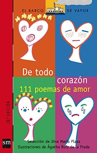 De todo corazon/ With All My Heart (El Barco De Vapor) (Spanish Edition) -