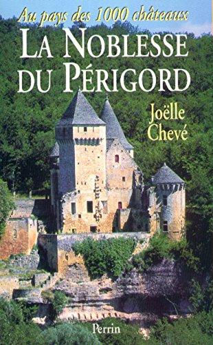 Aux pays des mille châteaux: La noblesse du Périgord (French (Chateau Mille)