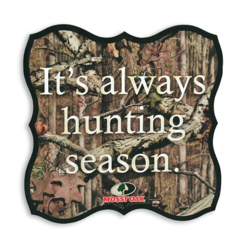 Mossy Oak Hunting Season Sentiment Plaque (15-Inch)