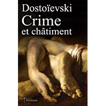Crime et châtiment: (augmenté, annoté et illustré) (Classiques) (French Edition)