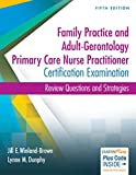 img - for Family Practice and Adult-Gerontology Primary Care Nurse Practitioner Certification Examination: Review Questions and Strategies book / textbook / text book