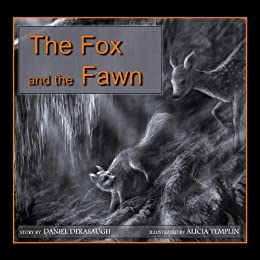 The Fox and the Fawn by [Derasaugh, Daniel]