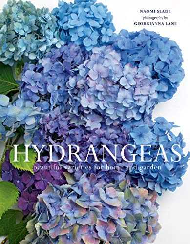 Book Cover: Hydrangeas: Beautiful Varieties for Home and Garden