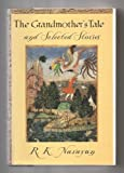 The Grandmother's Tale and Selected Stories, R. K. Narayan, 0670852201