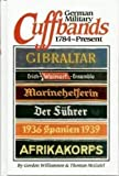 German Military Cuffbands, 1784-Present, Gordon Williamson and Thomas McGuirl, 0912138742