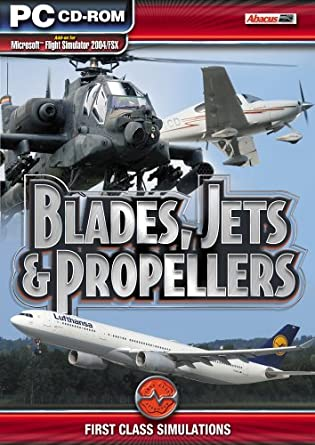 Blades, Jets and Propellers: Add-On for Flight Simulator 2004/FSX