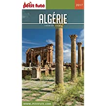 ALGÉRIE 2017/2018 Petit Futé (Country Guide) (French Edition)
