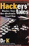 Hackers' Tales, Dr K, 1844428095