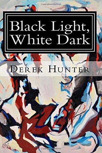 Download Black Light, White Dark ebook