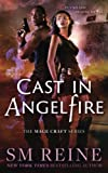 download ebook cast in angelfire: an urban fantasy romance (the mage craft series) (volume 1) pdf epub