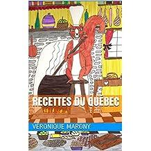 Recettes du Québec (French Edition)