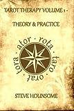 Tarot Therapy: Tarot for the Millennium