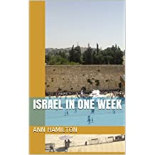 Israel in One Week