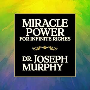 Miracle Power for Infinite Riches Audiobook