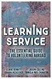 img - for Learning Service: The essential guide to volunteering abroad book / textbook / text book
