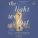 The Light We Lost | Jill Santopolo