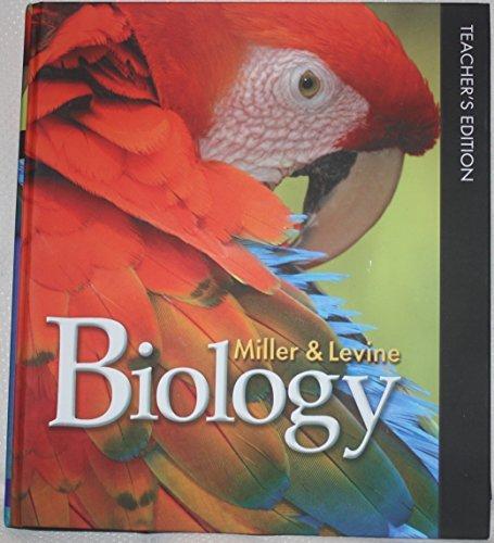 Miller Levine Biology Teacher S Edition MILLER LEVINE