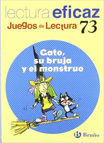 Gato, su bruja y el monstruo/ Cat, his Witch and the Monster: Juego Lectura (Juegos De Lectura) by Carlos Miguel Alvarez Alberdi (2009-06-30): Amazon.com: ...