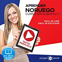 APRENDER NORUEGO | FÁCIL DE LEER | FÁCIL DE ESCUCHAR | TEXTO PARALELO CURSO EN AUDIO, NO. 1 [LEARN NORWEGIAN - EASY READING - EASY AUDIO - PARALLEL TEXT AUDIO COURSE, NO. 1]