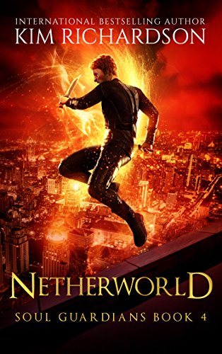 Netherworld (Soul Guardians Book 4)