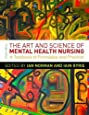The Art and Science of Mental Health Nursing:: Principles And Practice