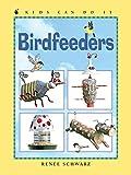 Birdfeeders (Kids Can Do It)