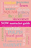Now Nantucket Guide