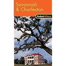 Fodor's In Focus Savannah & Charleston, 1st Edition
