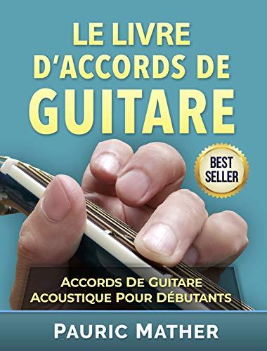 Le Livre D Accords De Guitare Accords De Guitare Acoustique